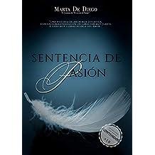 Sentencia de pasión (Spanish Edition)