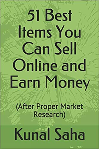 51 Best Items You Can Sell Online and Earn Money: (After Proper