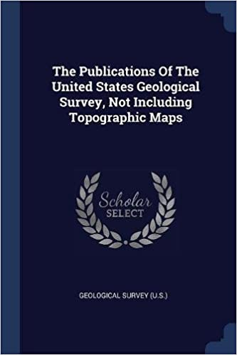 The Publications Of The United States Geological Survey, Not ...