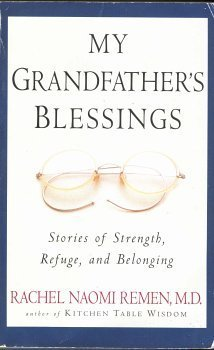 My Grandfather's Blessings: Stories of Strength, Refuge and Belonging pdf epub