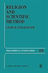Religion and Scientific Method (Philosophical Studies Series)