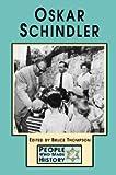 Oskar Schindler, Bruce Thompson, 0737708956