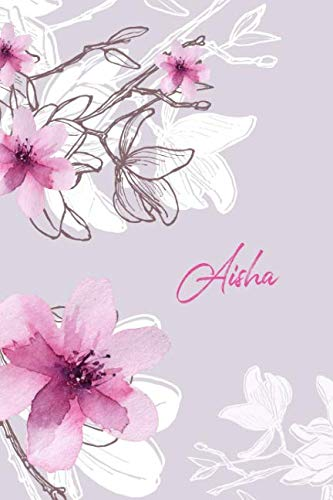 Aisha: Personalized Lined Notebook/Journal for Muslims