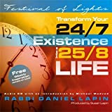 Festival of Lights: Transform Your 24/7 Existence Into a 25/8 Life