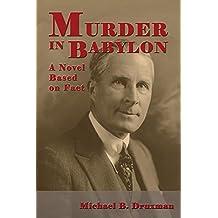 Murder In Babylon: A Novel Based on Fact