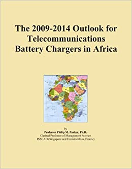 Book The 2009-2014 Outlook for Telecommunications Battery Chargers in Africa