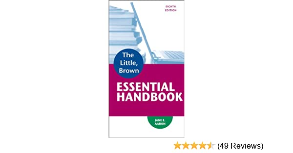 Amazon little brown essential handbook 8th edition amazon little brown essential handbook 8th edition 9780321920324 jane e aaron books fandeluxe Choice Image