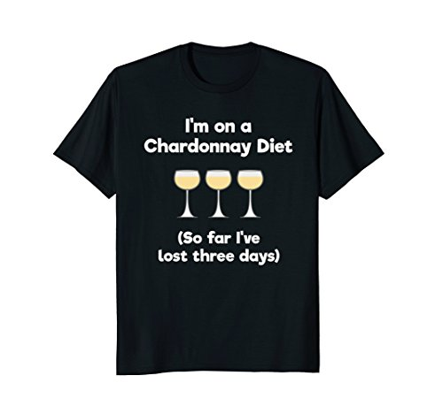 Chardonnay Gift Set (Chardonnay T-shirt Gift - Funny Chardonnay Wine Diet)