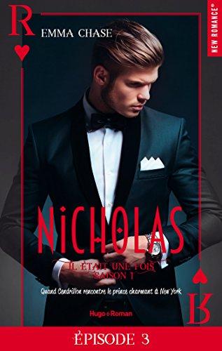Il était une fois - Saison 1 Episode 3 Nicholas (French Edition)
