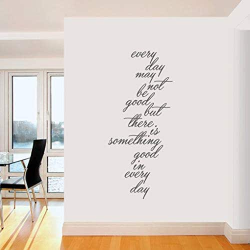 Teisyouhu Everyday May Not Be Good But Theres Something Good in Everyday Quotes Mural Wall Art Decal Sticker for Living Room Bedroom Kitchen Home Decor