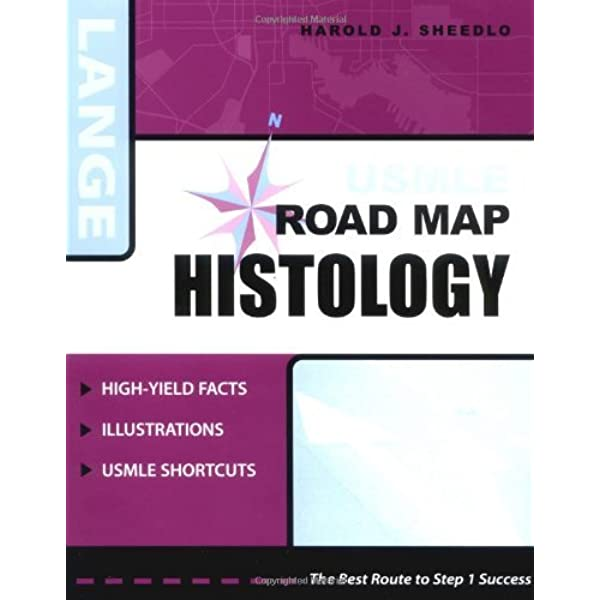 Usmle Road Map Histology Lange Usmle Road Maps 1 Sheedlo Harold J Amazon Com