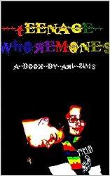 Teenage Whoremones