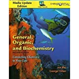 General, Organic, and Biochemistry Media Update& ChemPortal General Organic Biochemistry Update, Blei, Ira and Odian, George, 1429235012