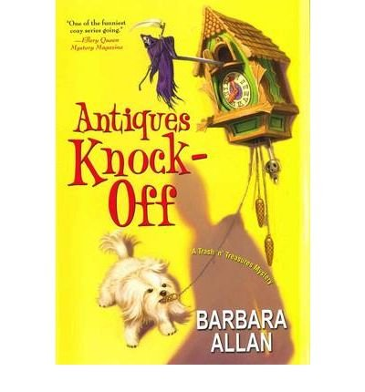 [ANTIQUES KNOCK-OFF] BY Allan, Barbara (Author) Kensington Publishing Corporation (publisher) Hardcover
