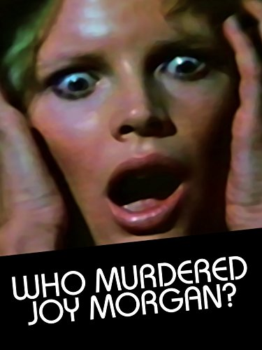 Who Murdered Joy Morgan