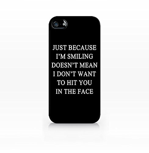Cream Cookies - Alien Case - Just Because I'm Smiling Doesn't Mean - Apple iPhone 5C Case - Apple iPhone 5CS Case - TPU Case - Hard Rubber Case