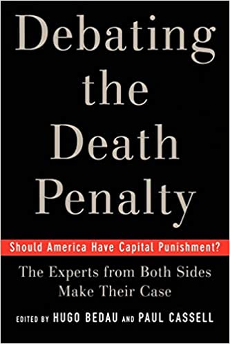 The Experts on Both Sides Make Their Case Debating the Death Penalty Should America Have Capital Punishment