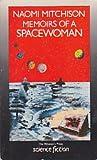 Memoirs of a Spacewoman, Naomi Mitchison, 0704339706