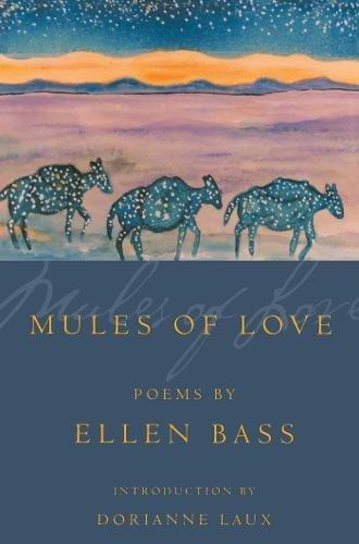 - Mules of Love (American Poets Continuum)