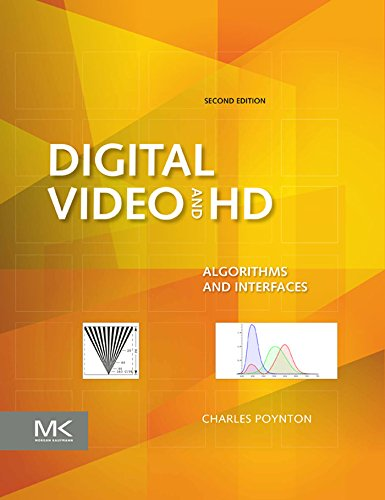 (Digital Video and HD: Algorithms and Interfaces (The Morgan Kaufmann Series in Computer Graphics) )