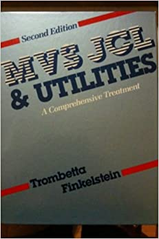 mvs-jcl-and-utilities-a-comprehensive-treatment