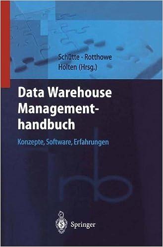Book Data Warehouse Managementhandbuch: Konzepte, Software, Erfahrungen (Roland Berger-Reihe: Strategisches Management für Konsumgüterindustrie und -handel) (German Edition)