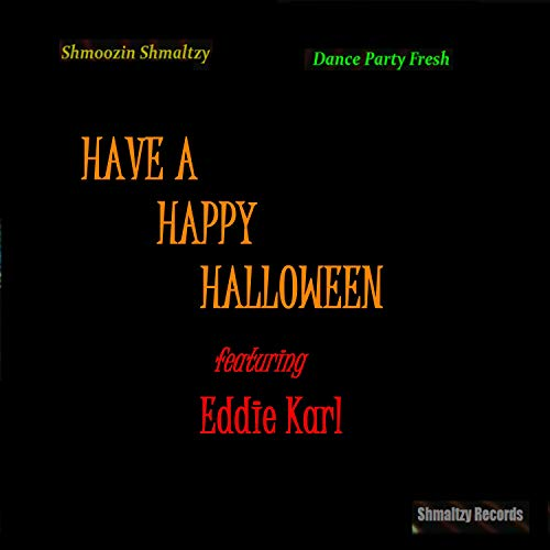Have a Happy Halloween (feat. Eddie