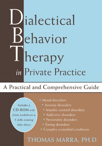 Dialectical Behavior Therapy in Private Practice by Thomas Marra (2005) Hardcover