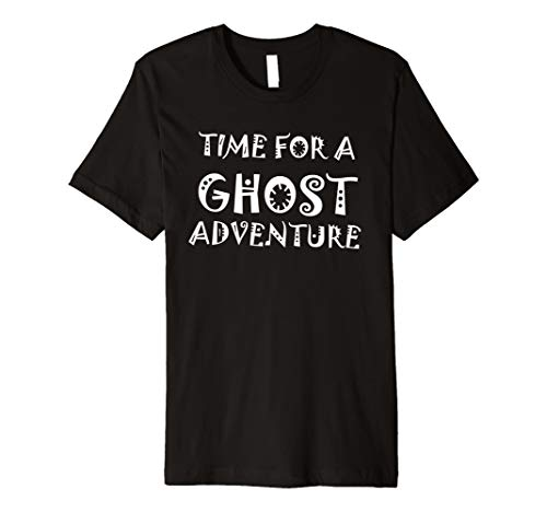 Time for Ghost Adventure Shirt Halloween Costumes Gift Ideas -