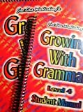 Growing with Grammar Grade 4 Student Manual, Tamela Davis, 0977292320