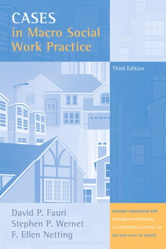 Cases in Macro Social Work Practice (3rd Edition)