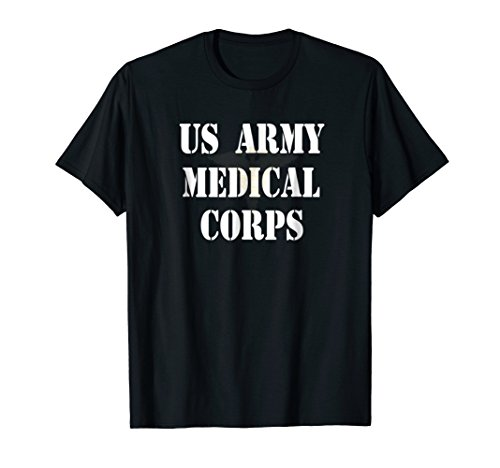 US Army Medical Corps Branch Military Doctors Nurses T-shirt