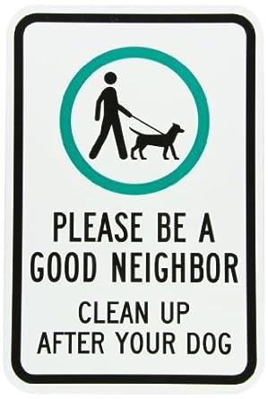 smartsign aluminum sign legend quot be a good neighbor clean