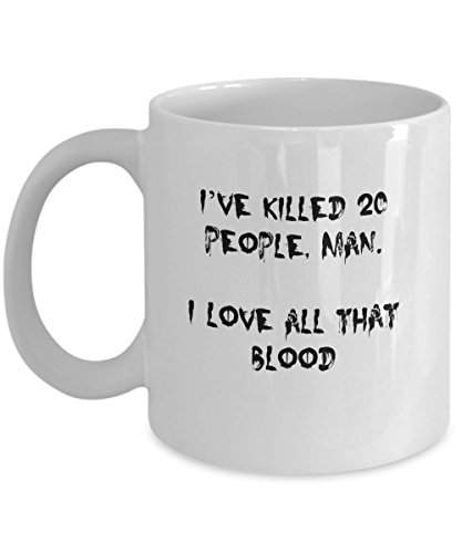 Morbid Quote Coffee Mug-Killed 20 People Richard Ramirez