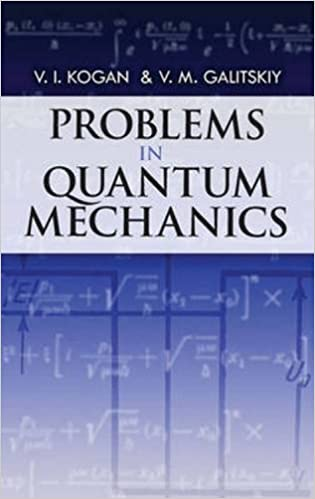 Problems in quantum mechanics dover books on physics vi kogan problems in quantum mechanics dover books on physics vi kogan vm galitskiy harold gersch 9780486480886 amazon books fandeluxe Images