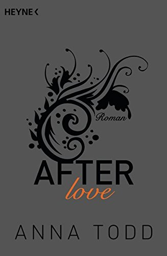After love: AFTER 3 - Roman (Englisch) Taschenbuch – 15. Juni 2015 Anna Todd Ursula C. Sturm Nicole Hölsken Corinna Vierkant-Enßlin