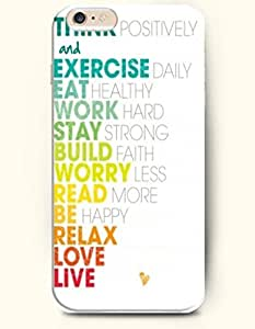 iPhone Case,OOFIT iphone 6 plus (6 plus) Hard Case **NEW** Case with the Design of Think positively and exercise daily eat healthy work hard stay strong build faith worry less read more be happy relax love live - Case for Apple iPhone iphone 6 plus (6 plus) (2016 plus) Verizon, AT&T Sprint, T-mobile