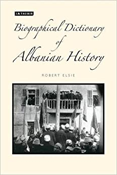 Book A Biographical Dictionary of Albanian History