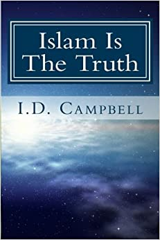 Book Islam Is The Truth: Volume 1 (When You Read This Book You Will Know)