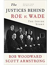 The Justices Behind Roe V. Wade: The Inside Story, Adapted from The Brethren
