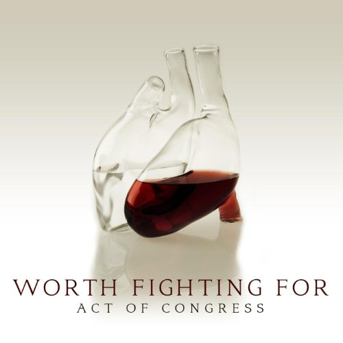 Amazon.com: Worth Fighting for: Act of Congress: MP3 Downloads