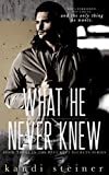 What He Never Knew (Best Kept Secrets Book 3)
