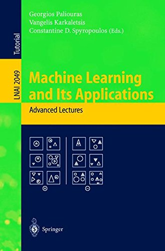Machine Learning and Its Applications: Advanced Lectures (Lecture Notes in Computer Science) PDF