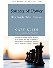 Sources of Power, 20th Anniversary Edition: How People Make Decisions