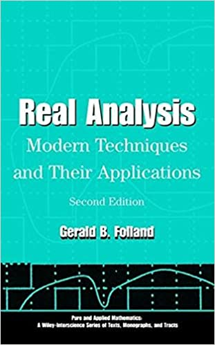 Real analysis modern techniques and their applications gerald b real analysis modern techniques and their applications gerald b folland 9780471317166 amazon books fandeluxe Images