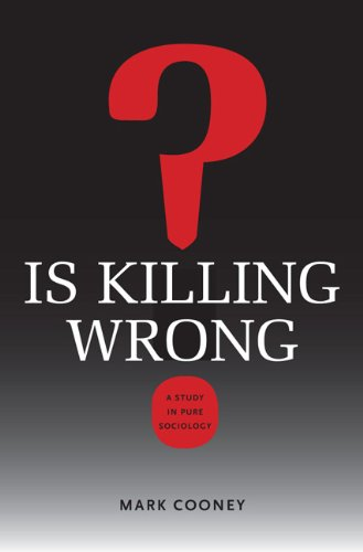 Download Is Killing Wrong?: A Study in Pure Sociology (Studies in Pure Sociology) pdf