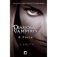 Diários do vampiro: A fúria (Vol. 3)