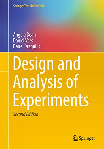 - Design and Analysis of Experiments (Springer Texts in Statistics)