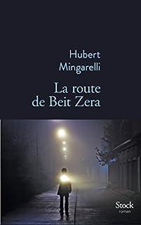 La route de Beit Zera : roman