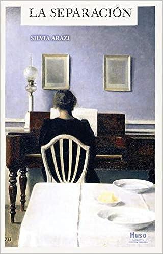 La separación: Silvia Arazi: 9788494977657: Amazon.com: Books